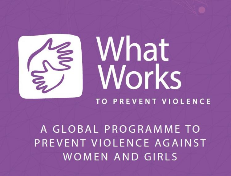 What Works to Prevent Violence against Women and Girls