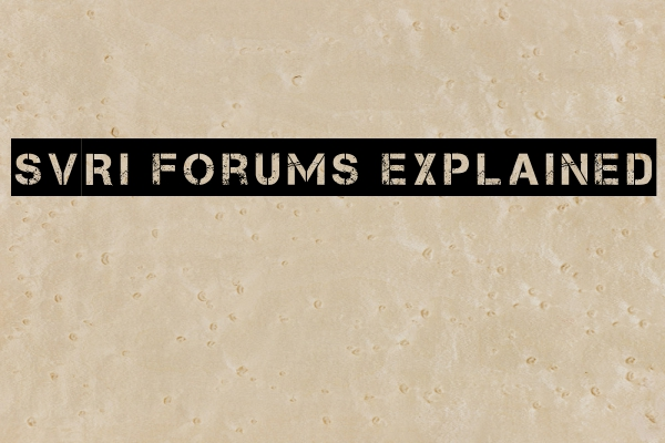 SVRI Forums Explained